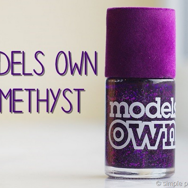 [Review] Models Own–Amethyst