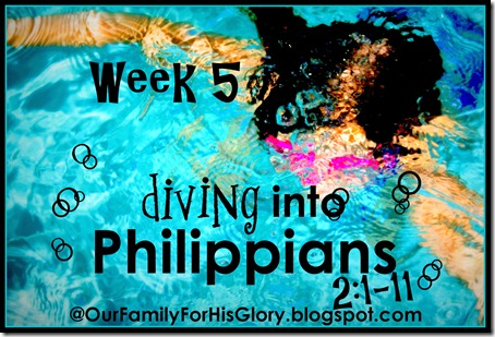 Diving into Philippians- week 5