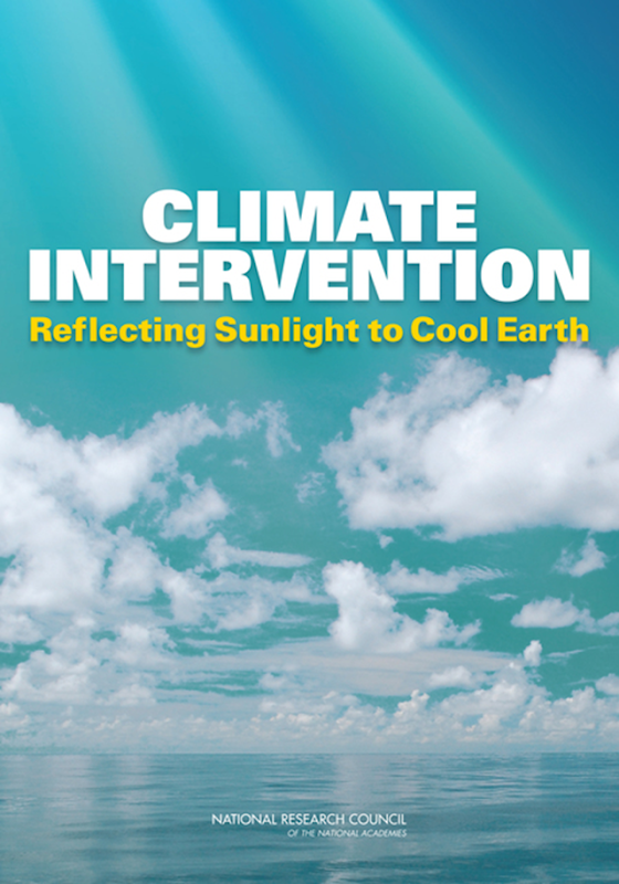 Cover of the NRC report, 'Climate Intervention: Reflecting Sunlight to Cool Earth'. Graphic: NRC