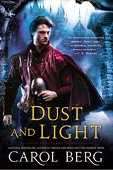 Dust and Light - Carol Berg