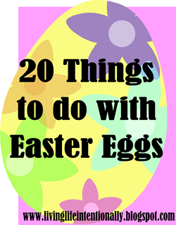 20 Things to Do with Easter Eggs from 123 Homeschool 4 Me