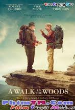 Chuyến Phiêu Lưu Đáng Nhớ - A Walk In The Woods