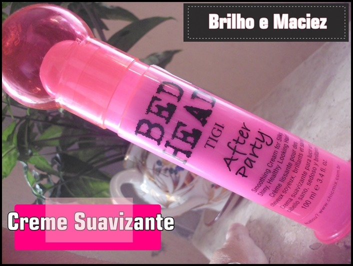 Testei After Party–Tigi Bed Head (Creme suavizante Capilar)