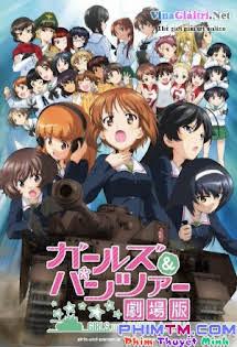 Những Cô Gái Và Xe Tăng - Girls und Panzer the Movie Tập HD 1080p Full