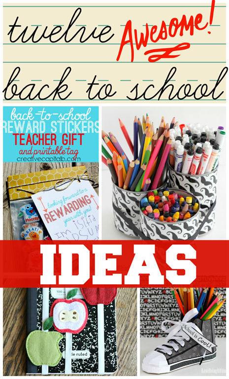 12 Awesome Back To School Ideas #linkparty #feature #backtoschool #gingersnapcrafts