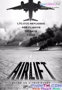 Cuộc Di Tản Lịch Sử - Airlift Tập 1080p Full HD