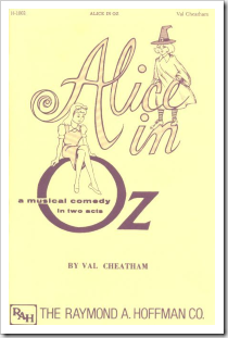 Alice in Oz - A Musical Comedy in Two Acts