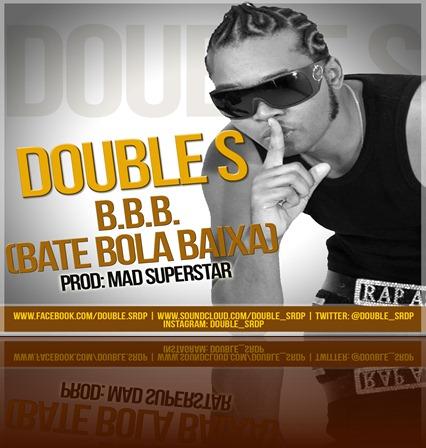 Double-S-BBB-Bate-Bola-Baixa-2