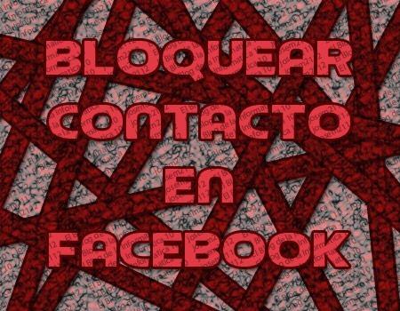 bloquear contacto en facebook - imagen principal del post