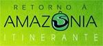 concurso retorno a amazonia itinerante