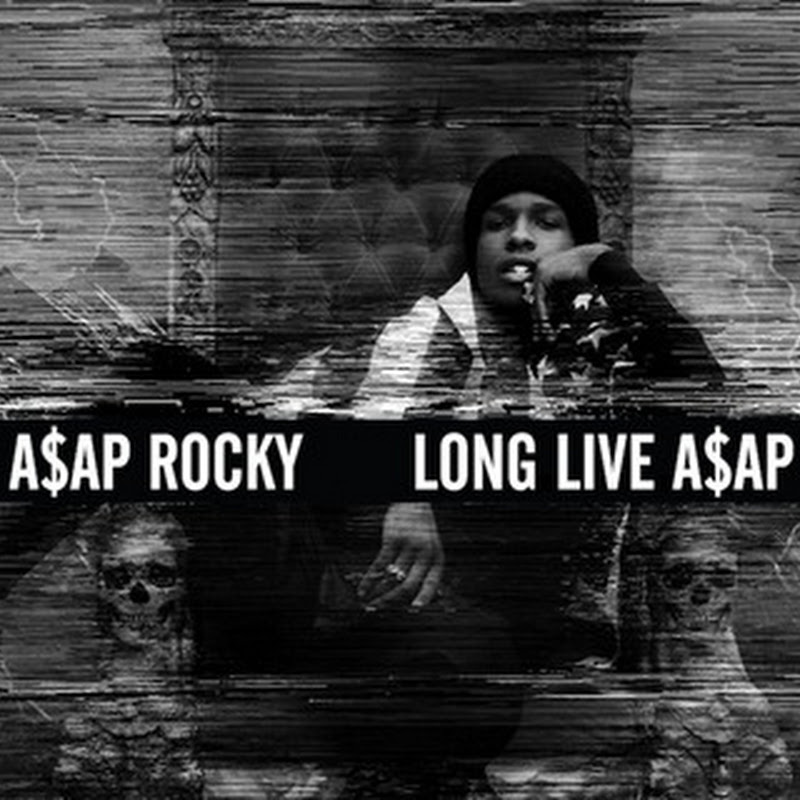 DE AFAR: A$AP Rocky - LONG.LIVE.A$AP (2013)