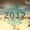 Stereogum_Cruel Summer Mix 2012