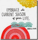 embrace the current season
