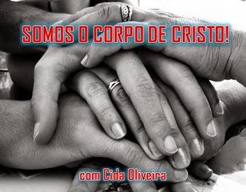 somos o corpo de Cristo - A Igreja Em Ação