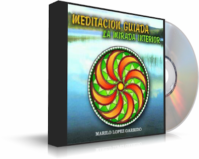 LA MIRADA INTERIOR, Mariló López Garrido [ Audiolibro ] – Meditación guiada para encontrar el camino individual que hay que recorrer hacia la verdad