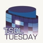 TSQL Tuesday 47