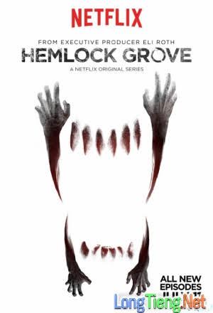 Thị Trấn Hemlock Grove :Phần 3