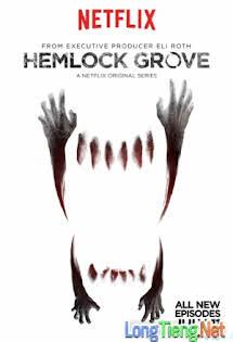 Thị Trấn Hemlock Grove :Phần 3 - Hemlock Grove Season 3