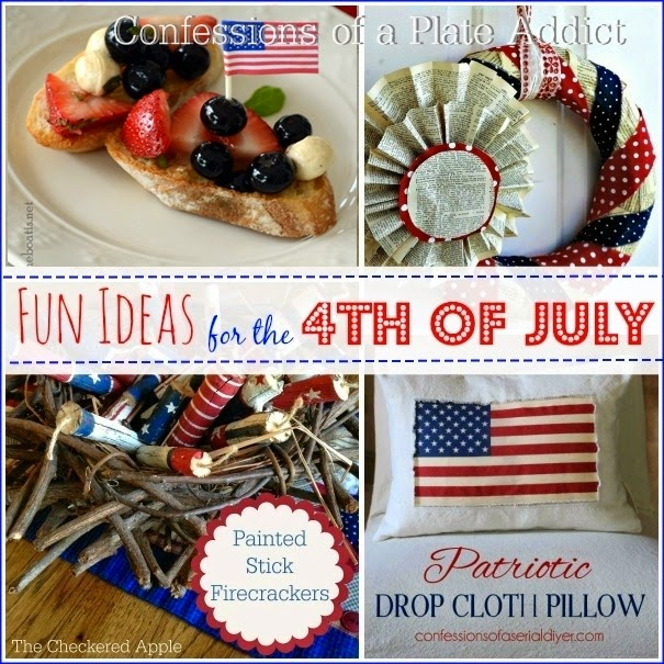 CONFESSIONS OF A PLATE ADDICT Fun Ideas for the 4th of July