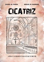 Cicatriz -Capítulo 2