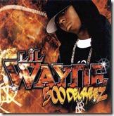 Lil wayne 500-degreez