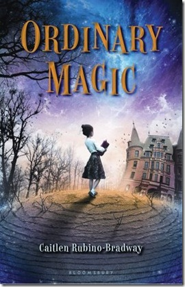book cover of Ordinary Magic by Caitlen Rubino-Bradway