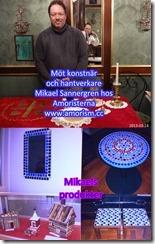 DSC06727. Mikael Sannergren med produkter. Bättrad