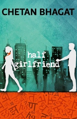 HalfGirlFriend by ChetanBhagat in October 2014 Novel Vikram Verma CA Vikrmn author 10 Alone Chartered Accountant