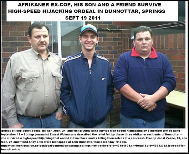 ZEELIE Joost excop _son Jean_and friend AndyBritz survive kidnapping Dunnottar Springs black gang Sept192011
