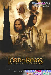 Chúa Tể Những Chiếc Nhẫn 2: Hai Tòa Tháp - The Lord of the Rings 2: The Two Towers (2002)