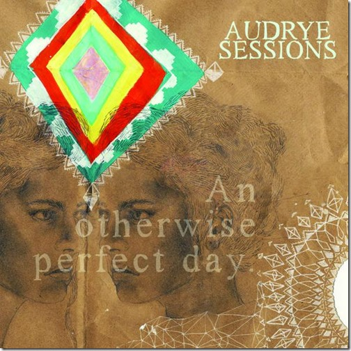 Audrye-Sessions-An-Otherwise-Perfect-Day-EP