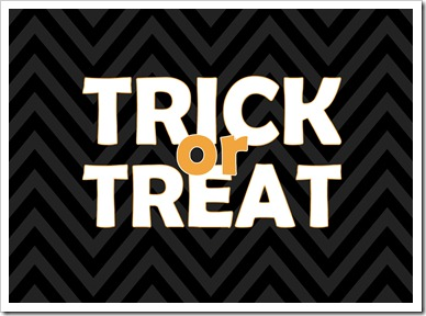 Just Because 41 - TRICK or TREAT - black chevron - 5x7 - Sprik Space