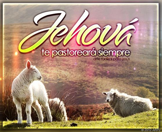 Jehova te pastoreara