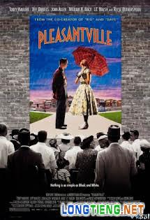 Thị Trấn Êm Đềm - Pleasantville Tập HD 1080p Full