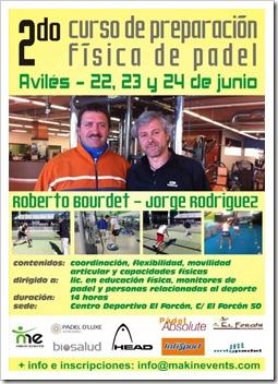 2do Curso de Preparación Física de Pádel en Avilés organizado por Makin´Events, Junio 2012.