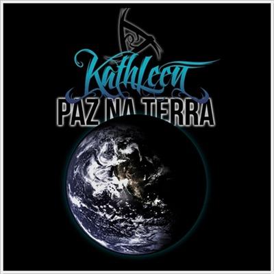 Kathleen - Paz na terra (Single)