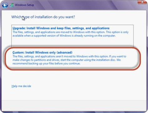 choose Windows Custom option
