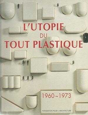 l'Utopie du tout Plastique cover