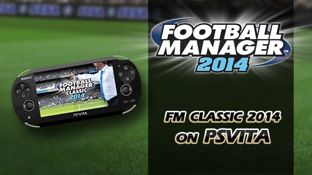 Football Manager Classic 2014 on PlayStation Vita