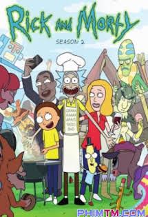 Rick Và Morty :Phần 2 - Rick & Morty :Season 2