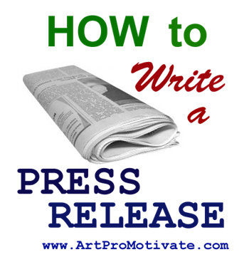 How to Write Press Releases for Artists | Artpromotivate