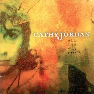 All The Way Home cathy Jordan