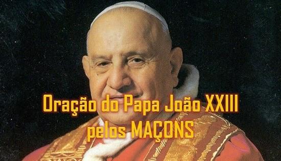 papa joão XXIII maçon - Priscila e Maxwell Palheta