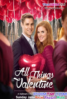 Người Tình Dấu Yêu - All Things Valentine Tập HD 1080p Full