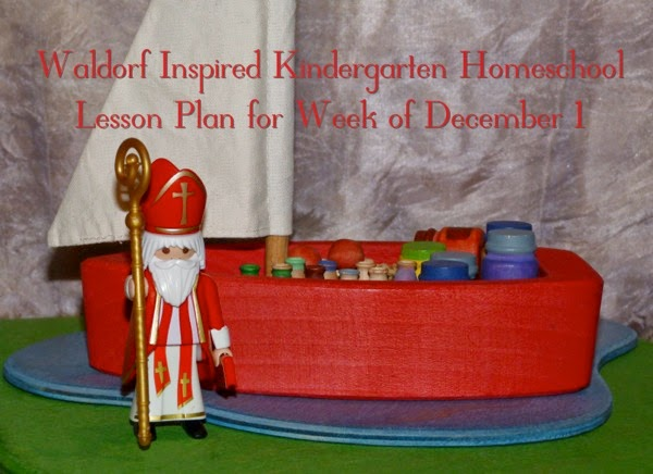 Waldorf Inspired Kindergarten Homeschool - Lesson Plan for Week of December 1 | From Blue Bells and Cockle Shells