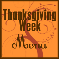 Thanksgiving Week Menu