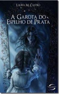 A_GAROTA_DO_ESPELHO_DE_PRATA