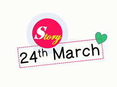 story 24 march