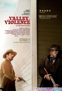 Thung Lũng Của Bạo Lực - In a Valley of Violence