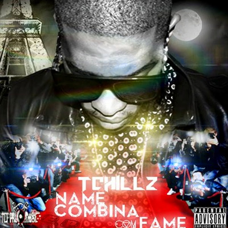 "Novo E.P de Tchillz: ""Name Combina Com Fame"" (Hiphop 2k15) [Download Gratuito]"